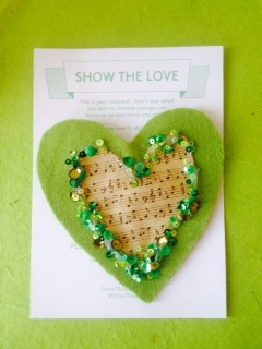 Handmade Green Heart for the 'Show the Love' campaign.